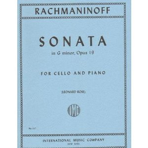 Rachmaninoff Sonata in g minor Op. 19. For Cello and Piano. Edited by Leonard Rose. International